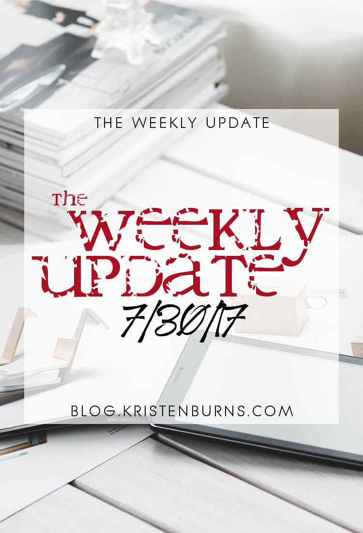 The Weekly Update: 7-30-17