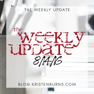 The Weekly Update: 8/14/16