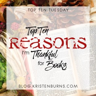 Top Ten Tuesday: Top Ten Reasons I'm Thankful for Books