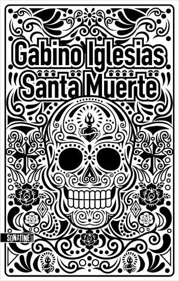 Couverture du livre Santa Muerte de Gabino Iglesias