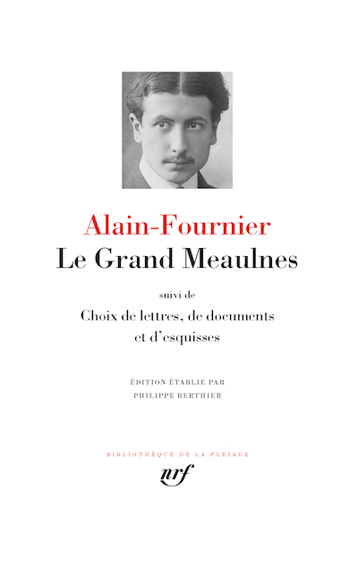 Alain-Fournier Le Grand Meaulnes
