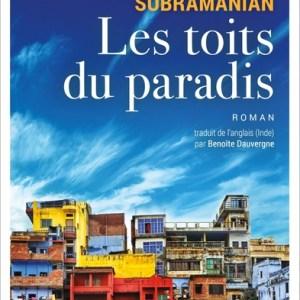 Les toits du paradis Mathangi Subramanian