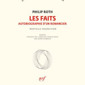 Les faits autobiographie d'un romancier de Philip Roth