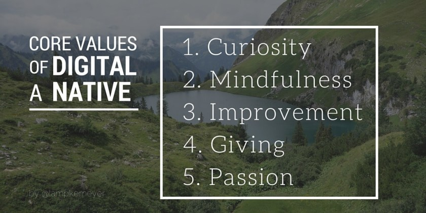 Core Values of a Digital Native