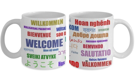 """Welcome"" in many languages multicultural mug"