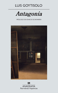 Un reto: Antagonía de Luis Goytisolo (1112 páginas)