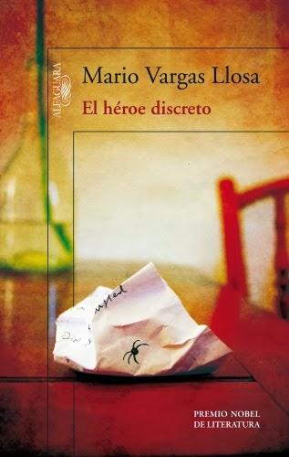 El heroe discreto de Mario Vargas Llosa