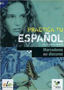 Marcadores del discurso Practica tu español