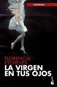 La virgen en tus ojos Florencia Etcheves