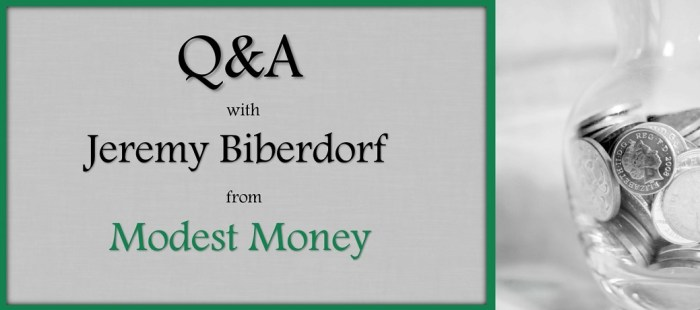 Q&A Qith Jeremy Biberdorf From Modest Money