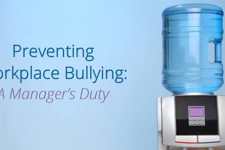 How to Prevent Workplace Bullying