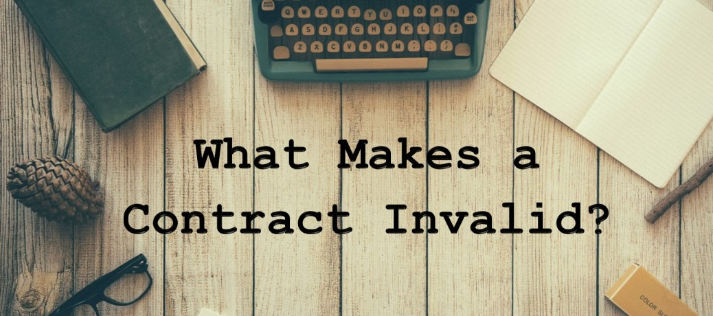 What Makes a Contract Invalid?