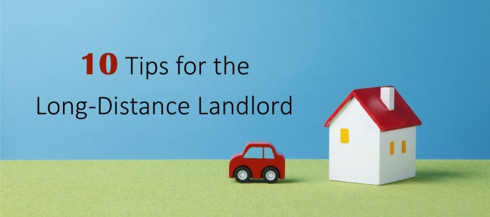 10 Tips for the Long-Distance Landlord