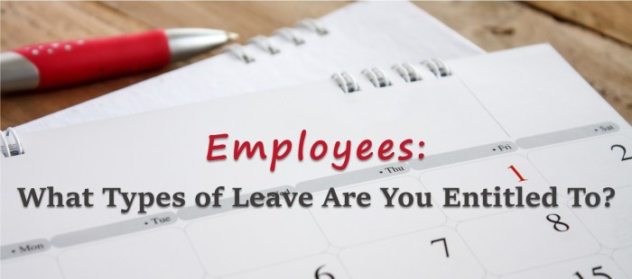 Employees: What Types of Leave Are You Entitled To?