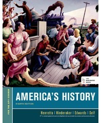 BFW's America's History: For the AP course, 8e