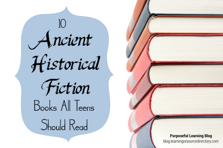 10 Ancient Historical Fiction Books All Teens Should Read