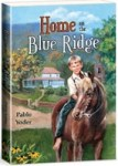 Home on the Blue Ridge by Pablo Yoder