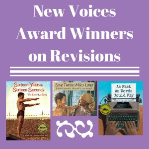 New Voices Award Winners on Revisions