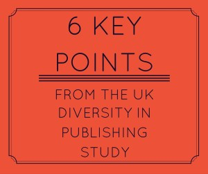 6 key points from the UK Diversity in Publishing Study