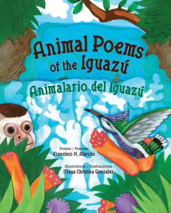 Animal Poems of the Iguazu