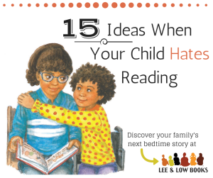 15 IDEAS WHEN YOUR CHILD HATES READING