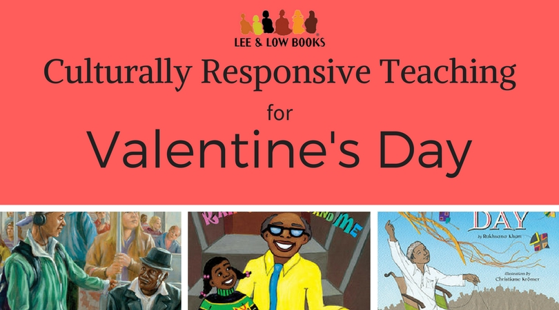 Culturally Responsive Teaching: Valentine's Day in the