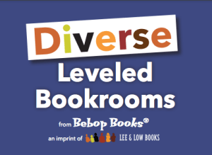 Diverse Leveled Bookrooms from Bebop Books, an imprint of Lee and Low Books text against blue background
