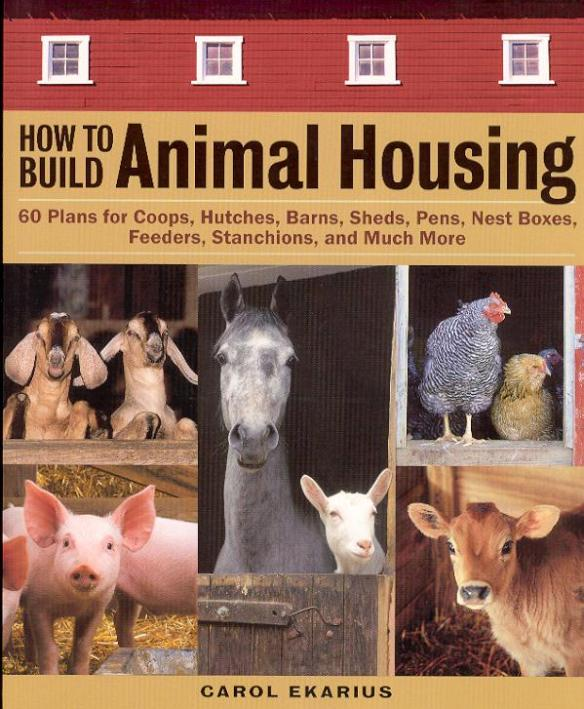 How To Build Animal Housing Book