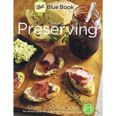 Ball Blue Book Food Canning Guide
