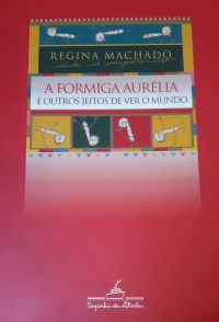 A formiga Aurélia