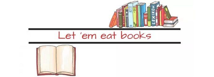 Let 'em eat books