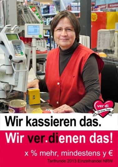 """Verdi-Handel Plakataktion """"Wir verdienen das"""". Foto © Dietrich Hackenberg"""