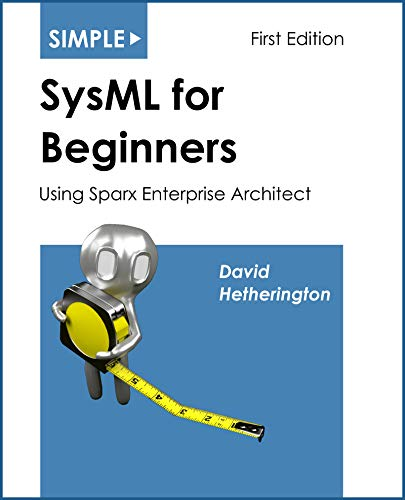 Book: Simple SysML for Beginners: Using Sparx Enterprise Architect