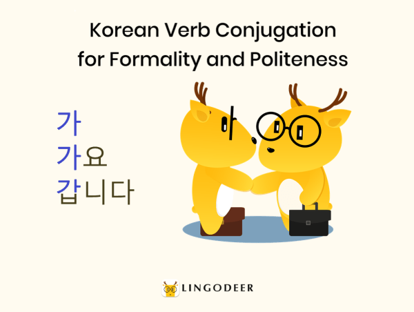 Korean verb conjugation for formality and politeness