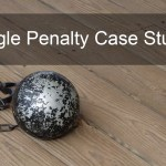 Google Penalty Case Studies – Is Google a Hypocrite? Tips to Prevent Penalty