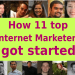 11 Online Business Success Stories – How Did These Marketers Get Started?