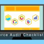 E-commerce Audit Checklist for 2017 – The Guide to Improve Your eBusiness