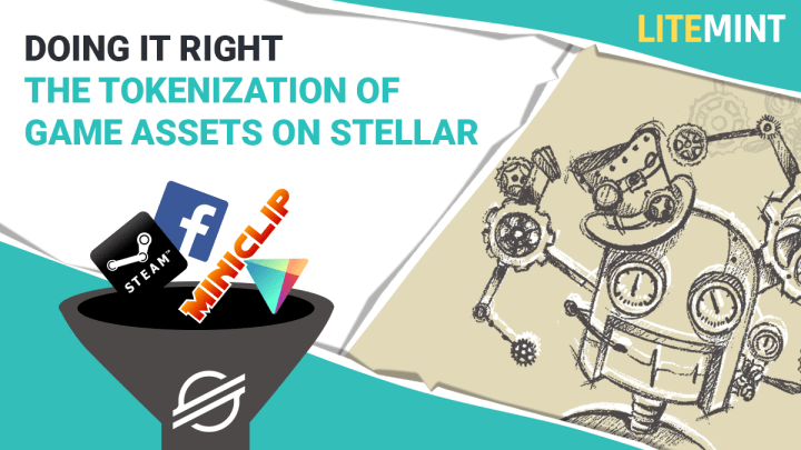 Doing It Right: The Tokenization of Game Assets on Stellar