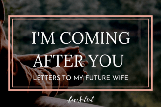 Letters To My COMING AFTER YOU