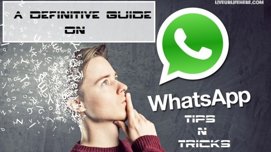 WhatsApp-Tips and Tricks