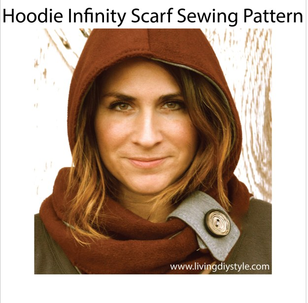 Hoodie Infinity Scarf Sewing Pattern by Living DIY Style