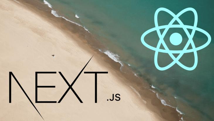 Next.js and React