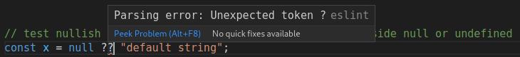 Nullish Coalescing Error