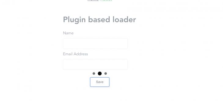 Plugin based loader.