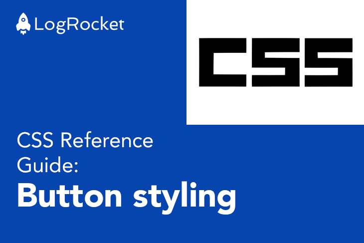 CSS Reference Guide: Button Styling