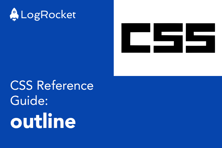 CSS Reference Guide: outline Shorthand Property