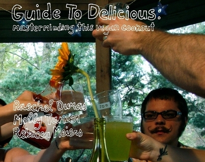 Guide to Delicious: Masterminding this Vegan Cookout