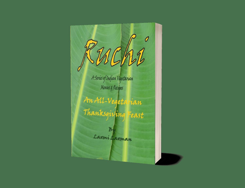Ruchi: An All-Vegetarian Thanksgiving Feast