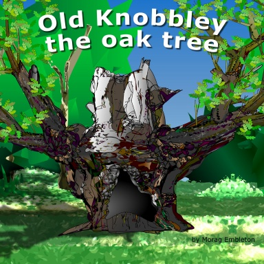 Old Knobbley the Oak Tree