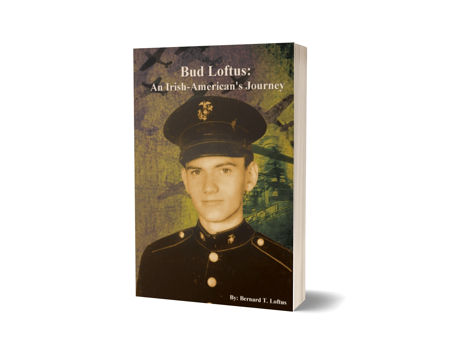 Bud Loftus: An Irish-American's Journey